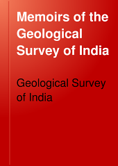 Memoirs of the Geological Survey of India: Volume 30, Part 1