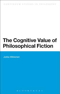 The Cognitive Value of Philosophical Fiction PDF