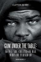 Gum Under the Table  No Way She Cheated on Man When He Turned 40 PDF
