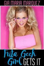 Futa Geek Girl Gets It