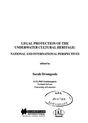 Legal Protection of the Underwater Cultural Heritage  National and International Perspectives PDF