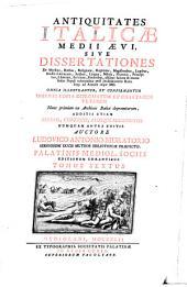 Antiquitates Italicae medii aevi sive dissertationes de moribus, ritibus (etc.) aliisque faciem et mores Italici populi referentibus post declinationem Romani imperii ad annum usque 1500 (etc.): Volume 6