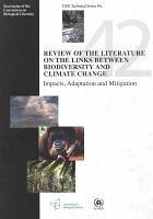 Review of the Literature on the Links Between Biodiversity and Climate Change PDF