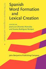 Spanish Word Formation and Lexical Creation