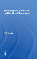 Technological Innovation And The Great Depression PDF