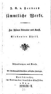 J. G. v. Herders sämmtliche Werke: Zur schönen Literatur und KunstSiebenter Theil