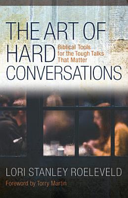 The Art of Hard Conversations