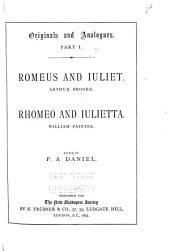 Romeus and Iuliet, Arthur Brooke: Rhomeo and Iulietta, William Painter