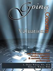 Going Concern Valuation: For Real Estate Appraisers, Lenders, Assessors, and Eminent Domain