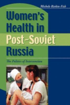 Women s Health in Post Soviet Russia