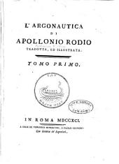 L'Argonautica di Apollonio Rodio tradotta: ed illustrata ...