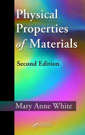 Physical Properties of Materials, Second Edition: Edition 2