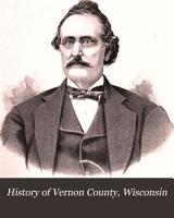History of Vernon County  Wisconsin PDF