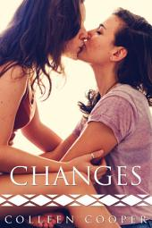 Changes (A Steamy Lesbian Love Story)