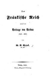 Das Fränkische Reich nach dem Vertrage von Verdun. (843-861.).