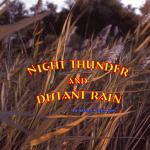 Night Thunder and Distant Rain