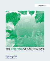 The Greening of Architecture PDF