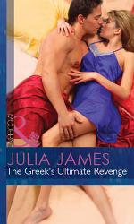 The Greek's Ultimate Revenge (Mills & Boon Modern) (The Greek Tycoons, Book 15)