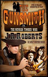 The Nevada Timber War