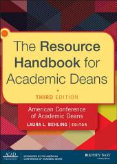 The Resource Handbook for Academic Deans: Edition 3