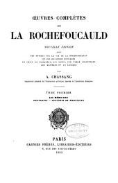 Oeuvres complètes de La Rochefoucauld Nouv. éd: Volume1