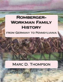 Romberger-Workman Family History
