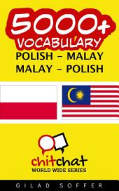 5000+ Polish - Malay Malay - Polish Vocabulary