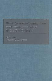 West European Immigration and Immigrant Policy in the New Century
