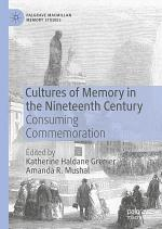 Cultures of Memory in the Nineteenth Century