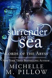 Surrender to the Sea: Lords of the Abyss #4