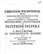 Pr. inaug. de petitione incivili, ad L. 12. C. de rei vind
