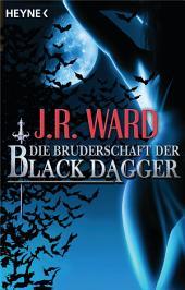 Die Bruderschaft der Black Dagger: Ein Führer durch die Welt von J.R. Ward's BLACK DAGGER
