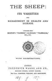 The sheep its varieties and management in health and disease [by G. Armatage].