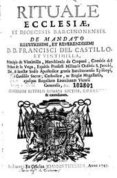 Rituale ecclesiae et diocesis Barcinonensis: ad normam Ritualis Romani auctum, correctum & emendatum