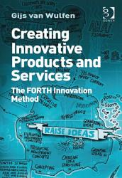 Creating Innovative Products And Services Book PDF