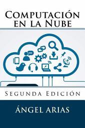 Computación en la Nube: 2ª Edición