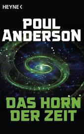 Das Horn der Zeit: Erzählungen