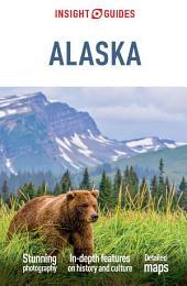 Insight Guides Alaska: Edition 11