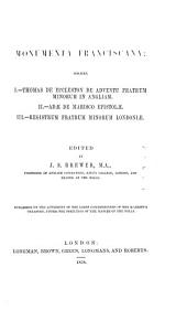 Monumenta franciscana: Volume 1