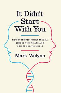 It Didn t Start with You Book