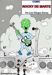 COMIC ROCKY DE MARTE: Comic de humor por Luis Villegas Gómez