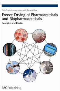 Freeze drying of Pharmaceuticals and Biopharmaceuticals