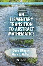 An Elementary Transition to Abstract Mathematics