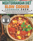 Mediterranean Diet Slow Cooker Cookbook 2020 Book