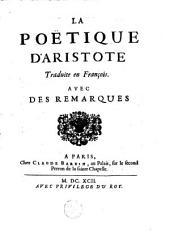 La poetique d'Aristote: traduite en François, avec des remarques