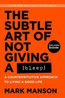 The Subtle Art of Not Giving a Bleep