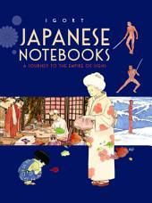 Japanese Notebooks: A Journey to the Empire of Signs