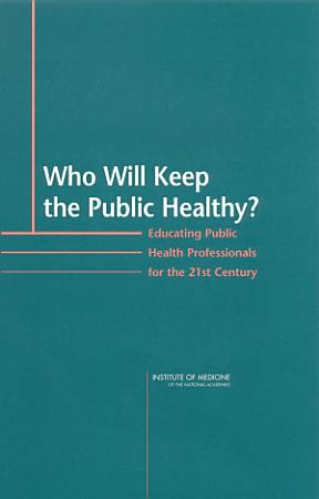 Who Will Keep the Public Healthy  PDF