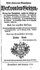 Des Herrn von Montesquiou Werk Von den Gesetzen, oder Von der [sic] Verhältniss, welche die Gesetze zu jeder Regimentsverfassung ... haben sollen...
