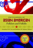 Encyclopedia of Asian American Folklore and Folklife  3 volumes  PDF